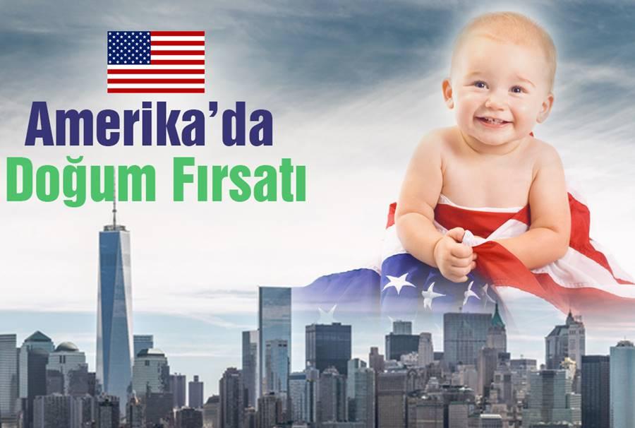 Amerika'da Doğum Fırsatı Hakkında